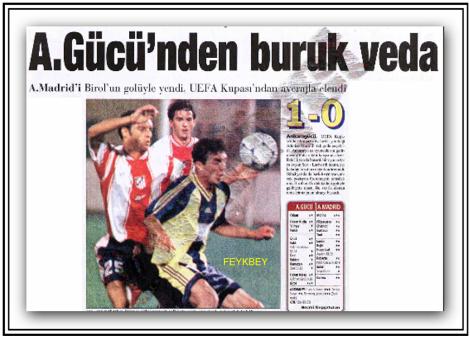 Le pagine dei giornali turchi, che raccontano Ankaragücü-Atletico Madrid. Destini contrapposti: a qualche anno di distanza, l'Atletico vola in Europa. Mentre l'Ankaragücü cadrà in una crisi irreversibile